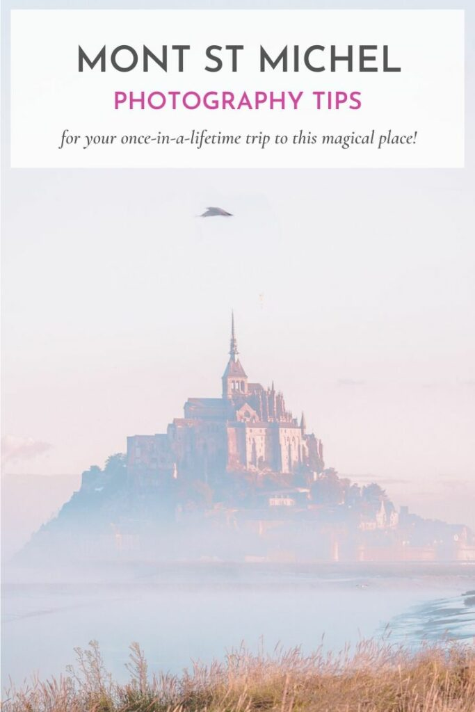 Photo Tips for Mont St Michel France