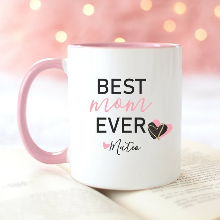 Best Mom Ever Mug for Mother's Day Gifts